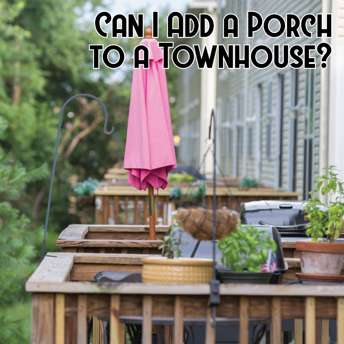 Add a Porch to a Townhouse